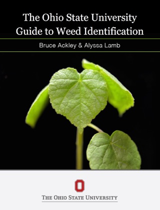 The Ohio State Guide to Weed Identification textbook download