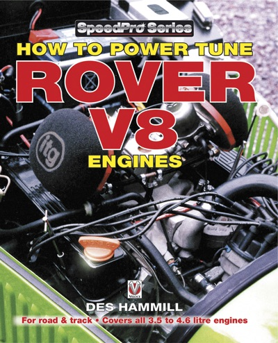 How to Power Tune Rover V8 Engines for Road & Track by Des Hammill Book Summary, Reviews and E-Book Download