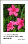 The Kindest People: Be Excellent to Each Other (Volume 3) book summary, reviews and downlod