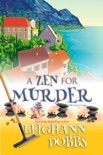 A Zen for Murder book summary, reviews and downlod