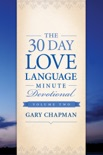 The 30-Day Love Language Minute Devotional Volume 2 book summary, reviews and downlod