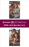 Harlequin Historical April 2015 - Box Set 2 of 2 book summary, reviews and downlod