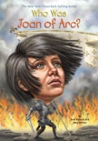 Who Was Joan of Arc? book summary, reviews and downlod