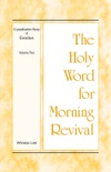 The Holy Word for Morning Revival - Crystallization-study of Exodus Volume 2 book summary, reviews and downlod