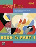 Alfred's Group Piano for Adults, Student Book 1 (2nd Edition): Part 1 text book summary, reviews and download