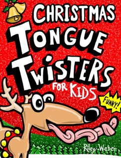 Christmas Tongue Twisters for Kids E-Book Download