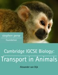 Cambridge IGCSE Biology: Transport in Animals book summary, reviews and download