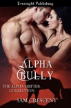 Alpha Bully book summary, reviews and downlod