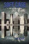Soft Case (Book 1 of the John Keegan Mystery Series) e-book