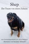 Shep - Der Traum Von Einem Zuhause book summary, reviews and downlod