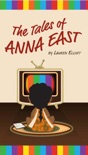 The Tales of Anna East book summary, reviews and downlod