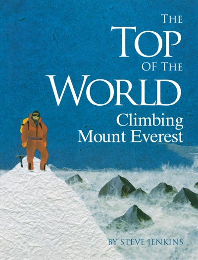 The Top of the World by Steve Jenkins Book Summary, Reviews and E-Book Download