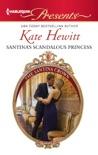 Santina's Scandalous Princess book summary, reviews and downlod