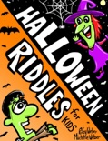 Halloween Riddles for Kids book summary, reviews and download
