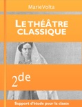 Le théâtre classique book summary, reviews and download
