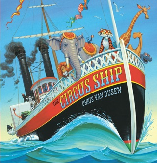 The Circus Ship by Candlewick Press, Inc. book summary, reviews and downlod