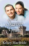 Saving Grace: A Christian Romance Novel book summary, reviews and download