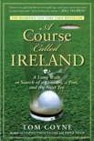 A Course Called Ireland book summary, reviews and download