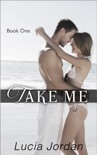 Take Me book summary, reviews and downlod