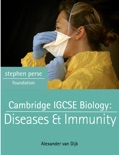 Cambridge IGCSE Biology: Diseases and Immunity book summary, reviews and download