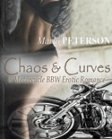 Chaos & Curves (A Motorcycle BBW Erotic Romance) book summary, reviews and download
