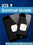 iOS 9 Survival Guide: Step-by-Step User Guide for iOS9 on the iPhone, iPad, and iPod Touch: New Features, Getting Started, Tips and Tricks book summary, reviews and downlod