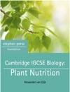 Cambridge IGCSE Biology: Plant Nutrition