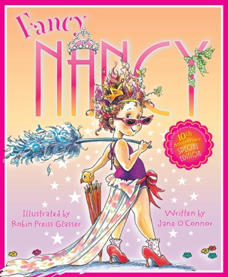 Fancy Nancy 10th Anniversary Edition by Jane O'Connor E-Book Download