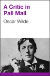 A Critic in Pall Mall book summary, reviews and download