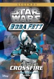 Star Wars: Boba Fett: Crossfire book summary, reviews and download