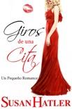 Giros de una Cita book summary, reviews and downlod