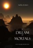 A Dream of Mortals (Book #15 in the Sorcerer's Ring) book summary, reviews and downlod