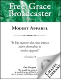 Free Grace Broadcaster - Issue 216 - Modest Apparel book summary, reviews and downlod