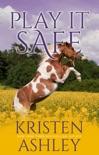 Play It Safe book summary, reviews and downlod