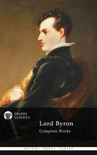 Delphi Complete Works of Lord Byron book summary, reviews and download