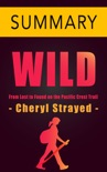 Wild by Cheryl Strayed -- Summary book summary, reviews and downlod