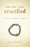 The Day I Was Crucified book summary, reviews and download