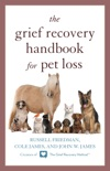 The Grief Recovery Handbook for Pet Loss book summary, reviews and download