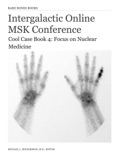 Cool Case Book 4 — Focus on Nuclear Medicine book summary, reviews and download