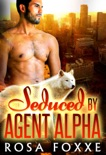 Seduced By Agent Alpha (BWWM Shifter Romance) book summary, reviews and download