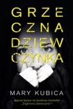 Grzeczna dziewczynka book summary, reviews and downlod