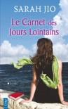 Le carnet des jours lointains book summary, reviews and downlod