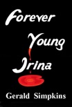 Forever Young Irina book summary, reviews and download