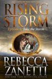 Take the Storm: Episode 6 book summary, reviews and downlod