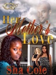 Her Mother's love book summary, reviews and download