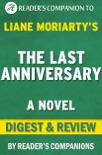 The Last Anniversary: A Novel By Liane Moriarty Digest & Review book summary, reviews and downlod