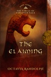 The Claiming: Book Three of The Circle of Ceridwen Saga book summary, reviews and download