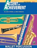 Accent on Achievement: Mallet Percussion, Book 1 book summary, reviews and download