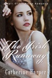 Mail Order Bride: The Irish Runaway book summary, reviews and download