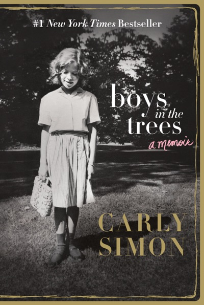 Boys in the Trees by Carly Simon Book Summary, Reviews and E-Book Download